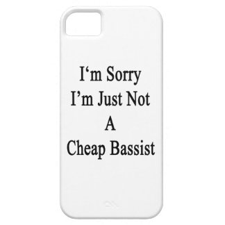 I'm Sorry I'm Just Not A Cheap Bassist iPhone 5 Covers
