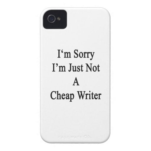I'm Sorry I'm Just Not A Cheap Writer Case-Mate Blackberry Case