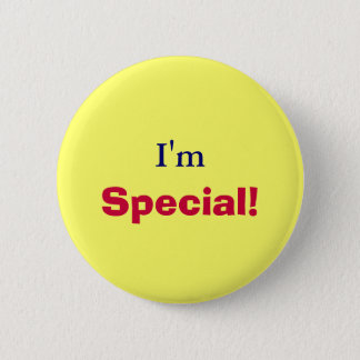 I'm, Special!-Button 6 Cm Round Badge