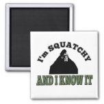 I'm SQUATCHY and I know it!