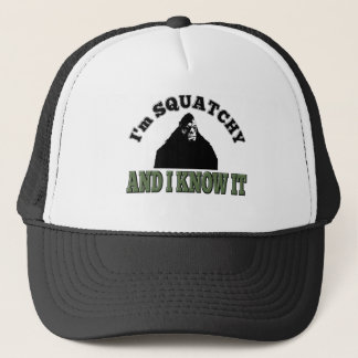 I'm SQUATCHY and I know it! Trucker Hat