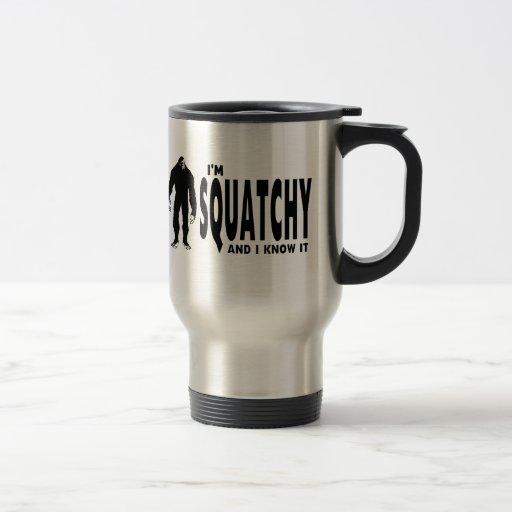 I'm Squatchy Mugs