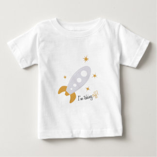 Im Taking Off Baby T-Shirt