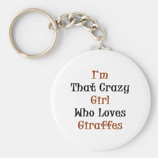 I'm That Crazy Girl Who Loves Giraffes Basic Round Button Key Ring