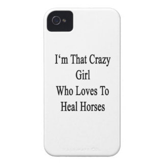I'm That Crazy Girl Who Loves To Heal Horses iPhone 4 Cases