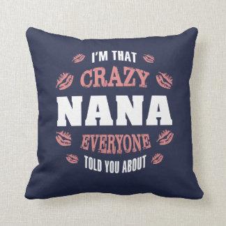 I'm That Crazy Nana... Cushion