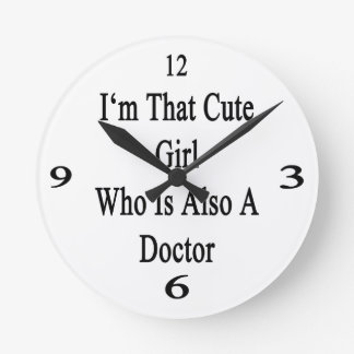 I'm That Cute Girl Who Is Also A Doctor Wallclock