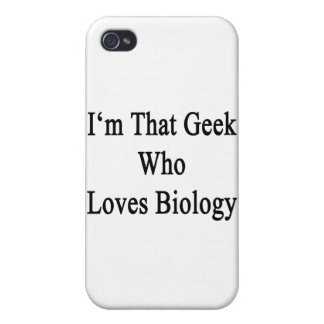 I'm That Geek Who Loves Biology iPhone 4 Case