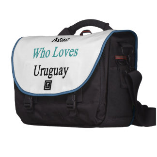 I'm That Man Who Loves Uruguay Laptop Commuter Bag