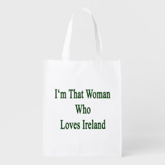 I'm That Woman Who Loves Ireland