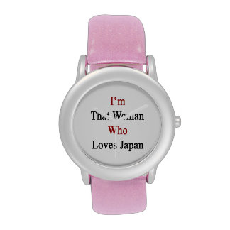 I'm That Woman Who Loves Japan Watch