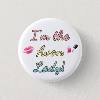 I'm the Avon Lady, rainbow 3 Cm Round Badge