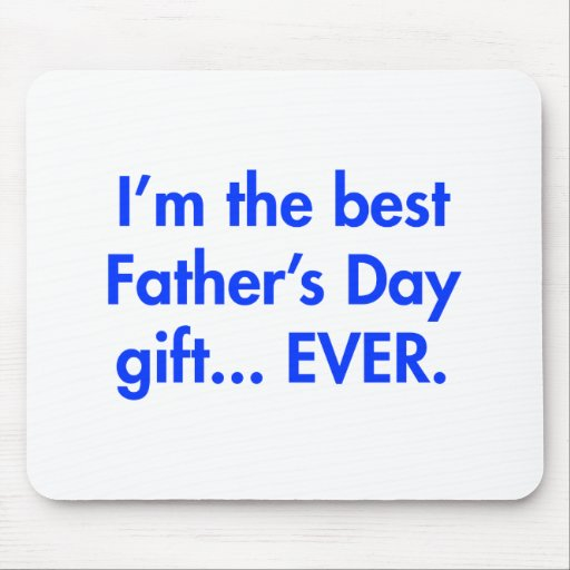 Im-the-best-fathers-day-gift-fut-blue.png Mouse Pads
