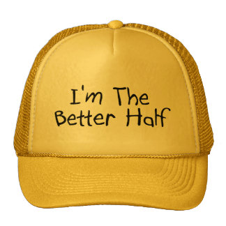 Im The Better Half Mesh Hat
