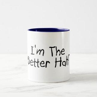 I'm The Better Half Two-Tone Mug