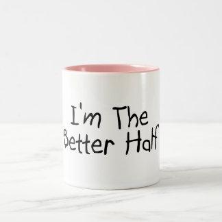 Im The Better Half Two-Tone Mug