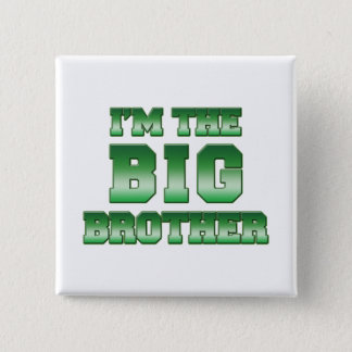 I'm The Big Brother 15 Cm Square Badge