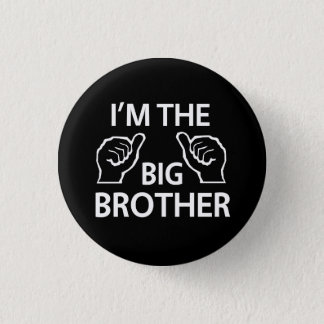 I'm the Big Brother 3 Cm Round Badge