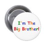 I'm the Big Brother 6 Cm Round Badge