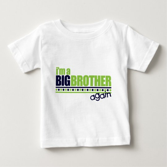 I'm the Big Brother Again Blue/Green T-shirt
