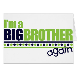 I'm the Big Brother Again Blue/Green T-shirt Card
