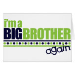 I'm the Big Brother Again Blue/Green T-shirt Cards