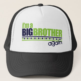 I'm the Big Brother Again Blue/Green T-shirt Trucker Hat