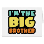 I'm The Big Brother Card