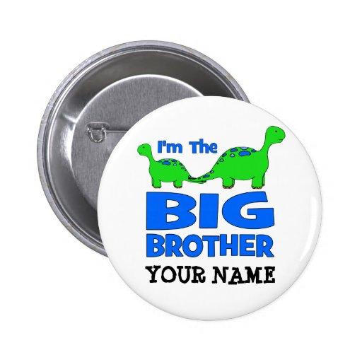 I'm the BIG Brother! Custom Dinosaur Design Pinback Button