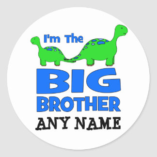 I'm the BIG Brother! Custom Dinosaur Design Round Sticker