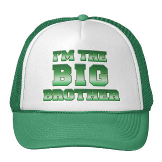 I'm The Big Brother Trucker Hats