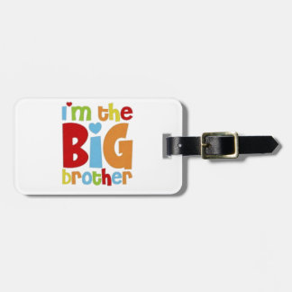 IM THE BIG BROTHER LUGGAGE TAG