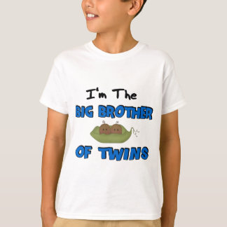 Im the BIG BROTHER of TWINS T Shirts