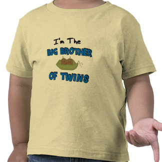 Im the BIG BROTHER of TWINS Tee Shirts