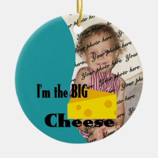 I'm the Big Cheese/ Photo Christmas Ornament