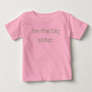 I'm the big sister. baby T-Shirt