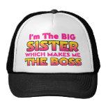 I'm The Big Sister...Boss Trucker Hat