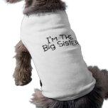 Im The Big Sister Doggie T Shirt