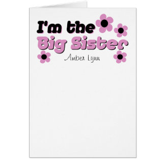 I'm The Big Sister In Black & Pink Greeting Card