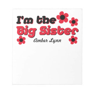 I'm The Big Sister In Black & Red Notepads