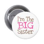 I'm The Big Sister (Pink) Pin