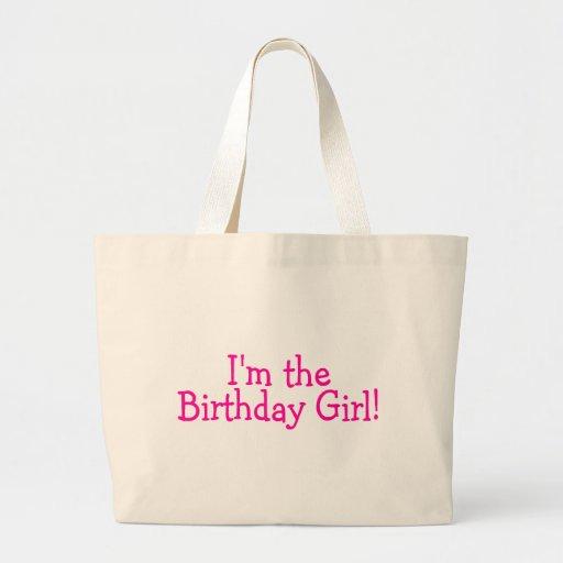 Im The Birthday Girl Pink Bag