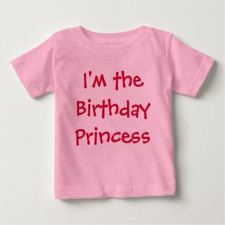 I'm the Birthday Princess Baby T-Shirt