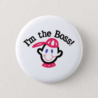 Im The Boss 6 Cm Round Badge