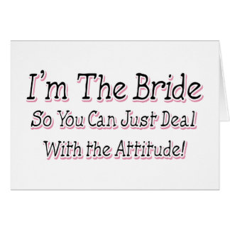 I'm The Bride Card