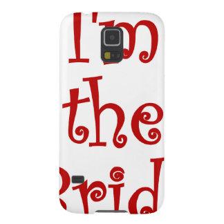 Im the Bride Galaxy S5 Case