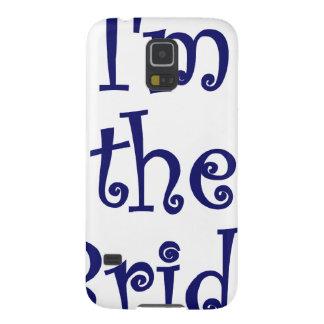 Im the Bride Galaxy S5 Cover