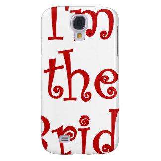 Im the Bride Samsung Galaxy S4 Case