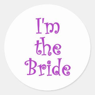 Im the Bride Classic Round Sticker