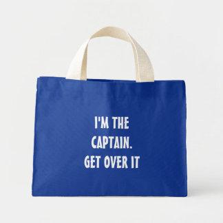 I'm the Captain. Get over it - funny Mini Tote Bag